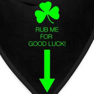 Rub Me for Good Luck - Bandana