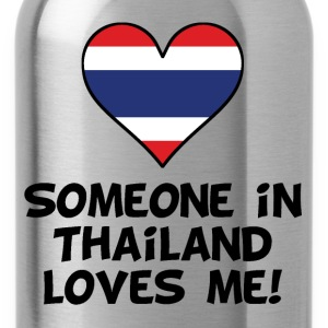 Someone In Thailand Loves Me - Water Bottle