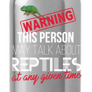 Reptile - Warning this person may talk about repti - Water Bottle