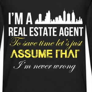 Real estate agent - I'm a real estate agent. To sa - Men's Premium Long Sleeve T-Shirt