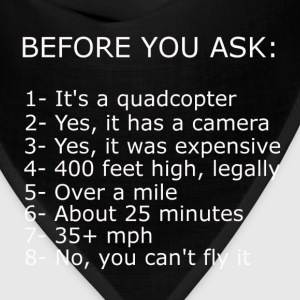 Before you ask: (common drone questions answered) - Bandana