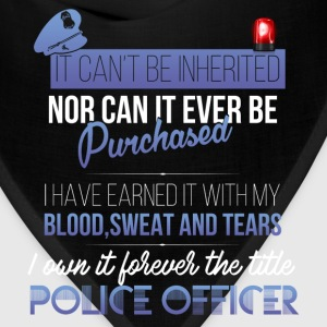 Police officer - It can't be inherited nor can it  - Bandana