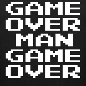 Game Over Man Game Over T-Shirts - Men's Premium Tank