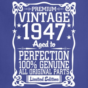 Premium Vintage 1947 Aged To Perfection 100% Genui T-Shirts - Adjustable Apron