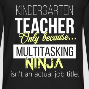 Kindergarten teacher - Kindergarten teacher. Only  - Men's Premium Long Sleeve T-Shirt