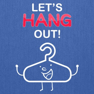 Let's hang out! - Tote Bag