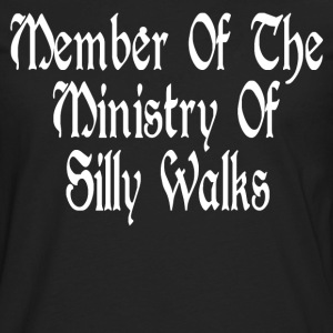 Member Of The Ministry Of Silly Walks T-Shirts - Men's Premium Long Sleeve T-Shirt
