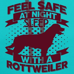 Feel safe -- sleep with a Rottweiler T-Shirts - Contrast Hoodie