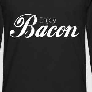 Bacon - Enjoy Bacon - Men's Premium Long Sleeve T-Shirt