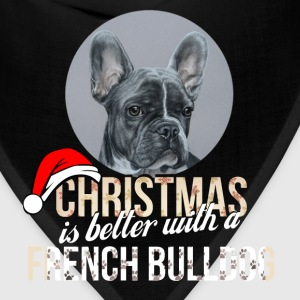 French bulldog - Christmas is better with a French - Bandana