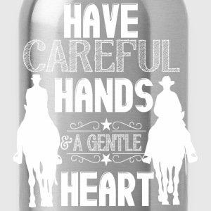 Have careful hands - horses T-Shirts - Water Bottle