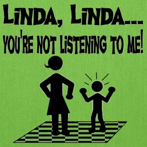 You're Not Listening To Me Linda Funny Tshirt - Tote Bag
