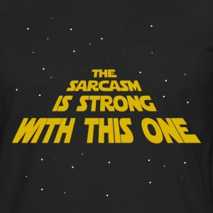The Sarcasm is Strong - Men's Premium Long Sleeve T-Shirt