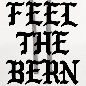 Feel the bern T-Shirts - Contrast Hoodie