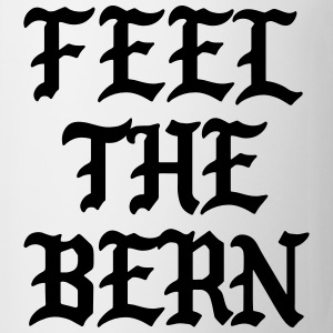 Feel the bern T-Shirts - Coffee/Tea Mug