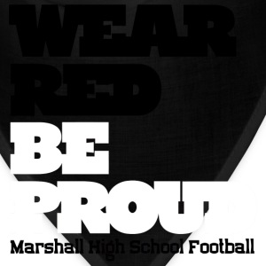 Wear Red Be Proud Marshall High Football - Bandana