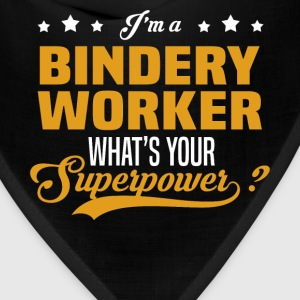 Bindery Worker - Bandana