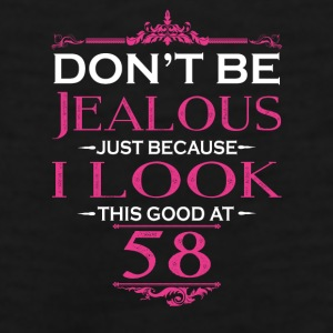 Don't be Jealous just because i look this good at Mugs & Drinkware - Men's Premium Tank