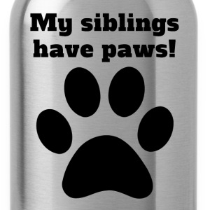 My Siblings Have Paws - Water Bottle
