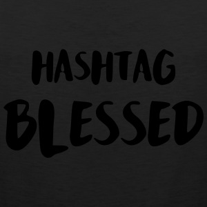Hashtag Blessed T-Shirts - Men's Premium Tank