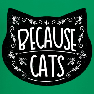 Because cats - Toddler Premium T-Shirt