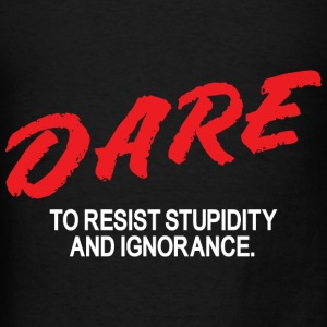 Dare to resist - Men's T-Shirt