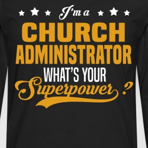 Church Administrator - Men's Premium Long Sleeve T-Shirt