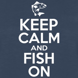Keep Calm And Fish On - Men's Premium Long Sleeve T-Shirt
