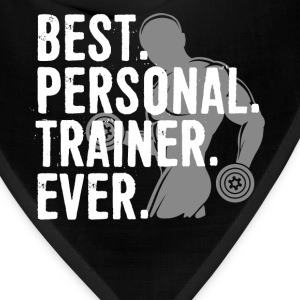 Best Personal Trainer Ever Health Fitness Tshirt - Bandana