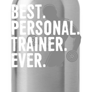 Best Personal Trainer Ever Health Fitness Tshirt - Water Bottle
