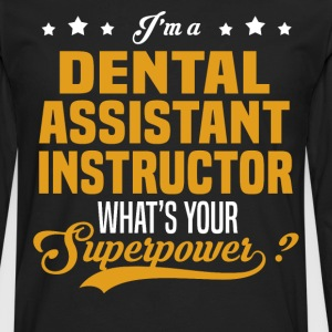 Dental Assistant Instructor - Men's Premium Long Sleeve T-Shirt