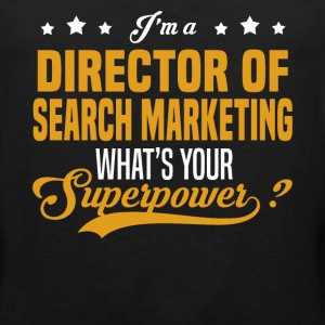 Director of Search Marketing - Men's Premium Tank