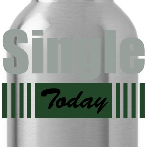 Single Today - Water Bottle