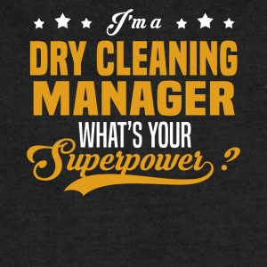 Dry Cleaning Manager - Sweatshirt Cinch Bag