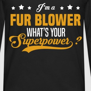 Fur Blower - Men's Premium Long Sleeve T-Shirt