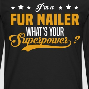 Fur Nailer - Men's Premium Long Sleeve T-Shirt