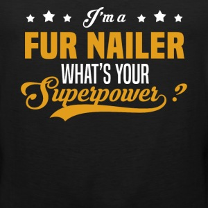 Fur Nailer - Men's Premium Tank