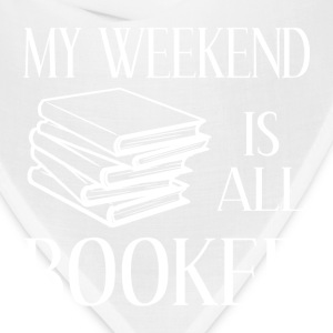 My Weekend Is All Booked - Bandana
