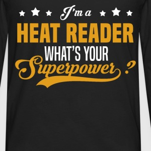 Heat Reader - Men's Premium Long Sleeve T-Shirt