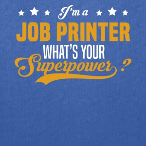 Job Printer - Tote Bag