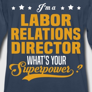 Labor Relations Director - Men's Premium Long Sleeve T-Shirt