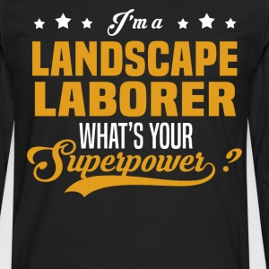 Landscape Laborer - Men's Premium Long Sleeve T-Shirt