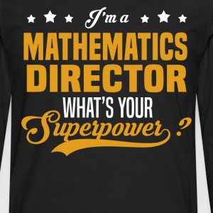 Mathematics Director - Men's Premium Long Sleeve T-Shirt
