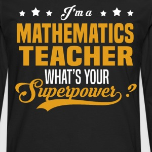 Mathematics Teacher - Men's Premium Long Sleeve T-Shirt