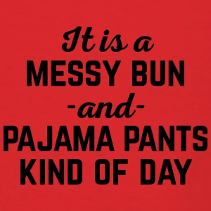 Messy Bun Day Funny Quote Bags & backpacks - Men's T-Shirt