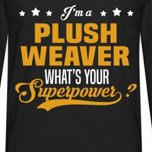 Plush Weaver T-Shirts - Men's Premium Long Sleeve T-Shirt
