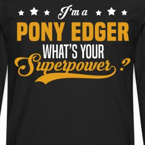 Pony Edger T-Shirts - Men's Premium Long Sleeve T-Shirt