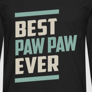 Best Paw Paw Ever T-shirt - Men's Premium Long Sleeve T-Shirt