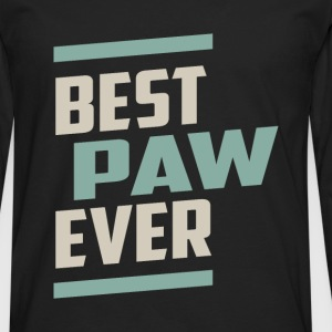 Best Paw Ever T-shirt - Men's Premium Long Sleeve T-Shirt