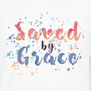 Saved by Grace Tee! - Men's Premium Long Sleeve T-Shirt